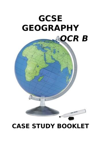 GCSE Geography Case Study Booklet OCR B