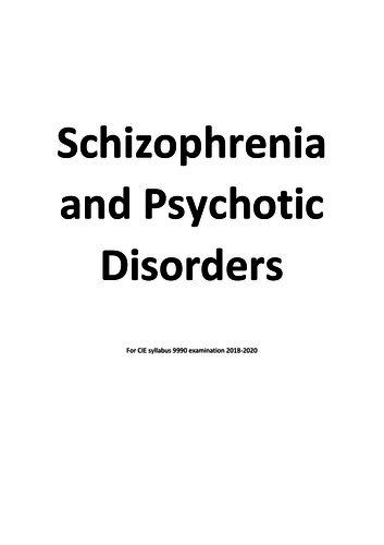 CIE 9990 Schizophrenia and psychotic disorders