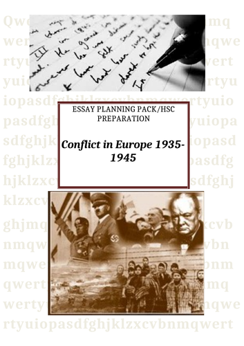 Conflict in Europe 1935 to 1945  Essay Pack HSC Preparation 12 Modern History