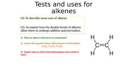 KS4 Tests and uses of alkenes