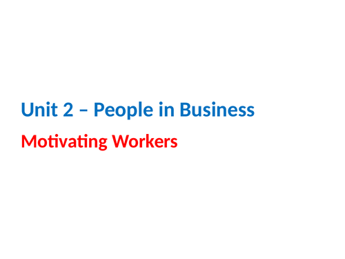 IGCSE Business Studies - Section 2 - People in Business