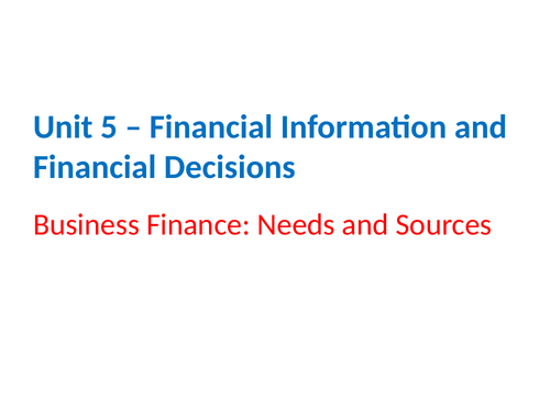 IGCSE Business Studies - Section 5 - Financial Information and Financial Decisions.