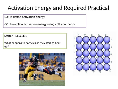 KS4 Activation energy and ECHG required practical lesson.