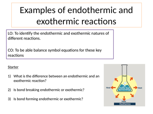 KS4 Examples of Endothermic and Exothermic Reactions