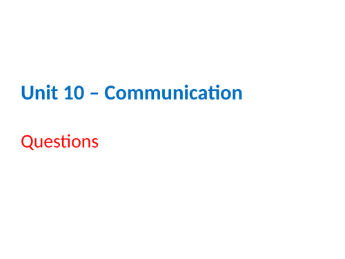 IGCSE Cambridge ICT – Section 10 – Communication