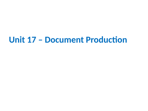IGCSE Cambridge ICT – Section 17 – Document Production
