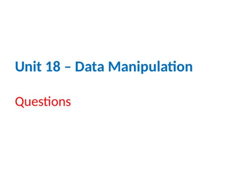 IGCSE Cambridge ICT – Section 18 – Data Manipulation