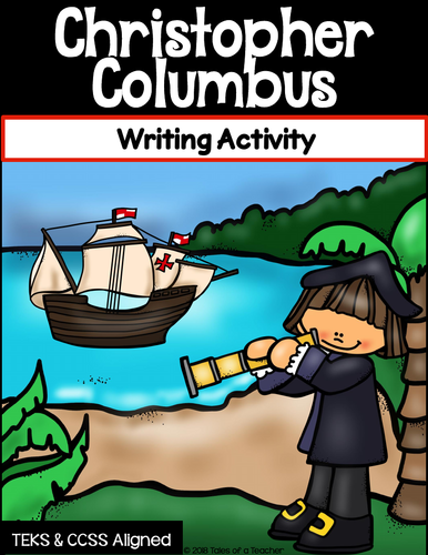 Christopher Columbus ~ Writing Activity