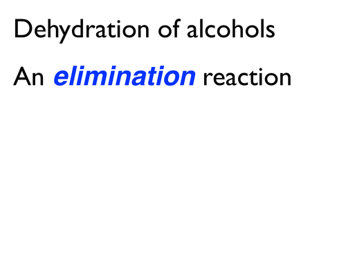 Alcohol elimination dehydration