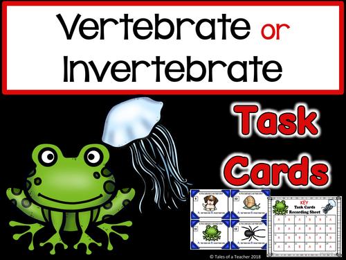 Vertebrate or Invertebrate Task Cards