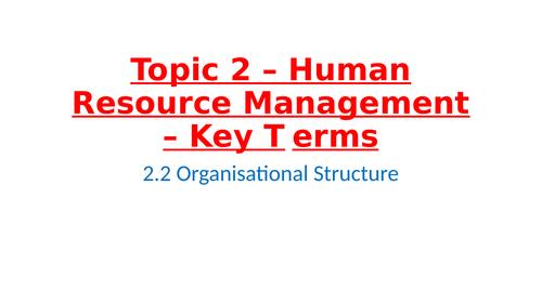 IB Business Management – Unit 2 Human resource management - 2.2 Organizational Structure