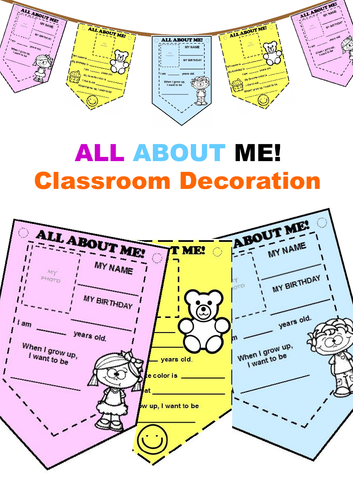 ALL ABOUT ME - CLASSROOM DECORATION