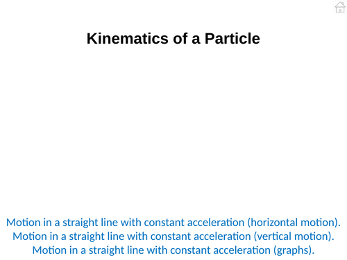 Mechanics 1 (Kinematics of a Particle) PowerPoint