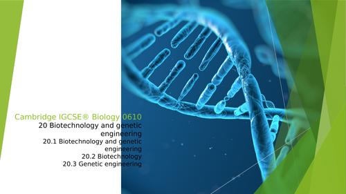 Cambridge IGCSE® Biology 061020 Biotechnology and genetic engineering