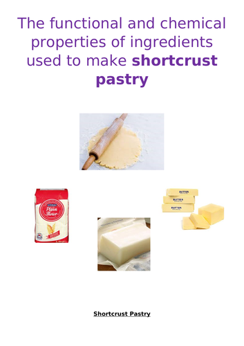 AQA NEA1 Functional and Chemical Properties of Ingredients used in Shortcrust Pastry