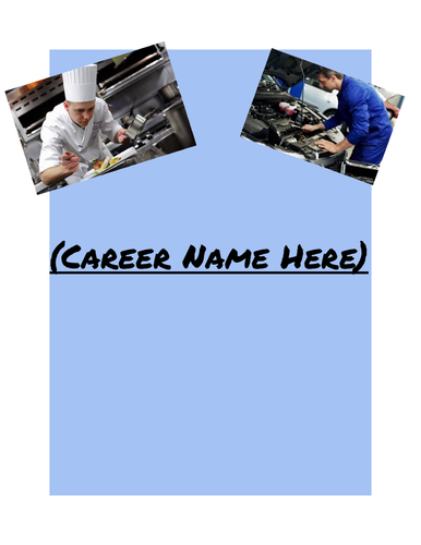 Career Exploration Assignment - PowerPoint/Word or Docs/Slides