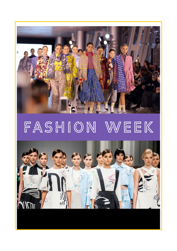 FASHION WEEK - reading, questions, vocabulary practice