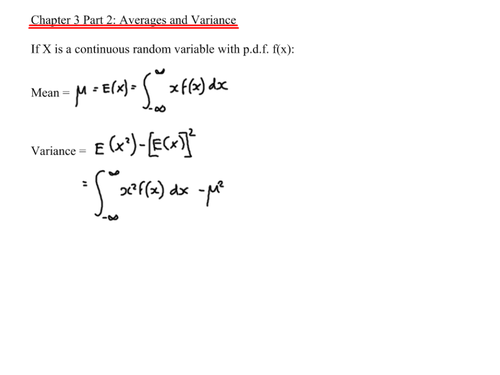 A-Level Statistics- Mean and Variance of a CRV