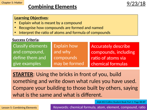 NEW AQA KS3 - Matter - Lesson 5 - Combining Elements