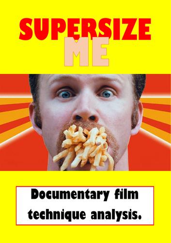 'Super Size Me' documentary film technique analysis