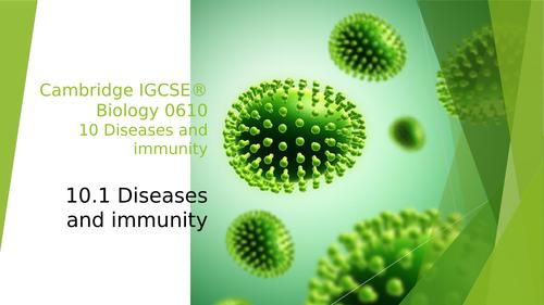 Cambridge IGCSE® Biology 0610, 10 Diseases and immunity