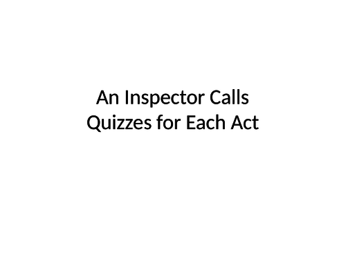 An Inspector Calls: Act-by-Act Quizzes