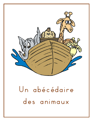 Abécédaire des Animaux (Animals in French)