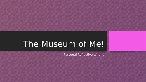 The Museum of Me: Personal Writing