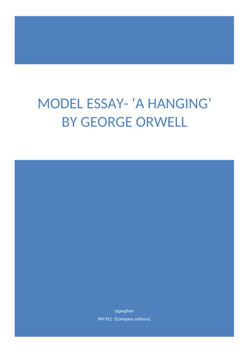 Model Critical Essay: 'A Hanging' by George Orwell