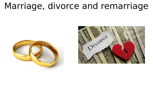 AQA GCSE RS/RE - Family and Relationships - Marriage, Divorce and Remarriage