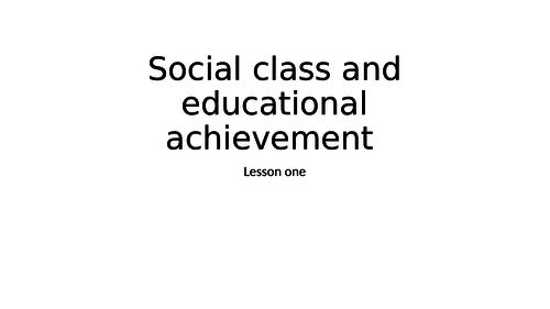 Social Class and achievement