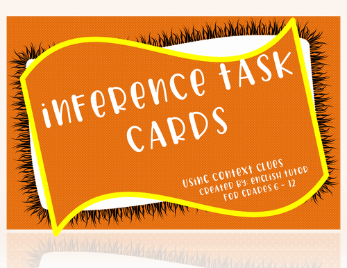 INFERENCE TASK CARDS # 6