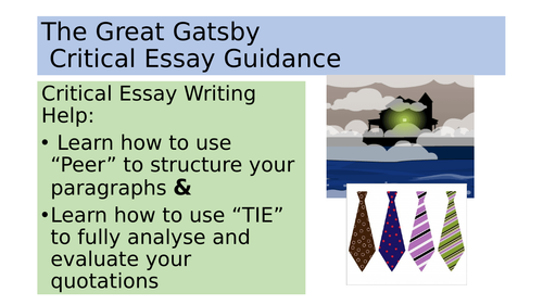 The Great Gatsby: Critical Essay Guidance PowerPoint  Higher/ GCSE