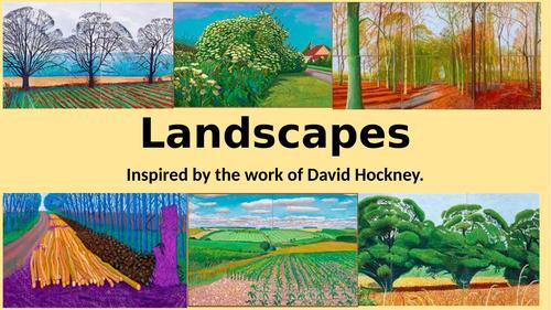 Landscapes based on David Hockney powerpoint