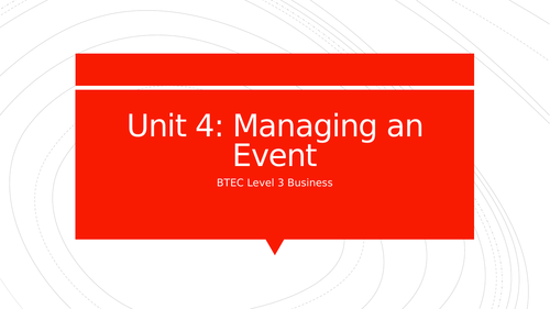 BTEC Level 3 Unit 4: Managing an Event - Types of Events
