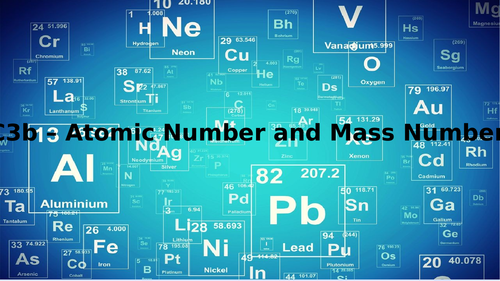 CC3b - Atomic Number and Mass Number - Edexcel