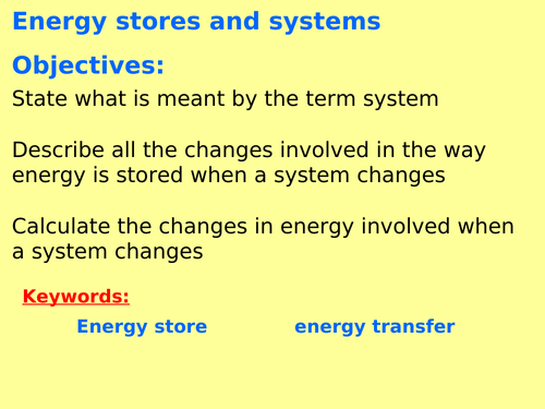 New AQA P1.1 (New Physics spec 4.1 - exams 2018) - Energy stores and transfers in a system
