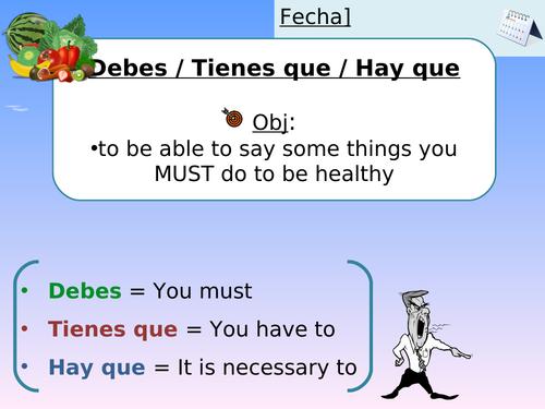 KS3/4 Spanish: Hay que/Debes/Tienes que - healthy living