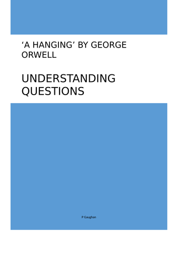 A Hanging by George Orwell detailed understanding questions