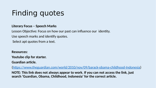 Identifying and Using quotes