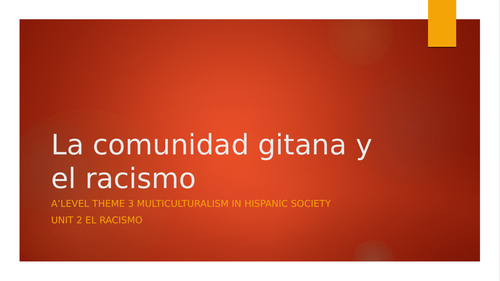 """Y13 Theme 3 Unit 2 """"La Comunidad Gitana en España"""""""