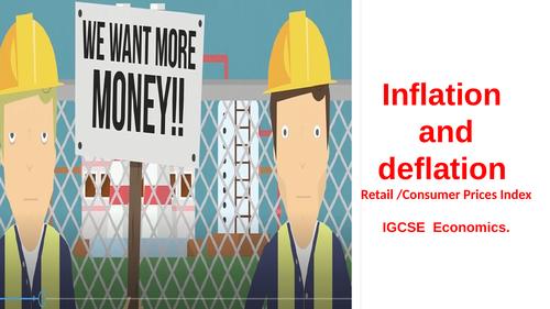 Unit 6.6.a Inflation & retail prices index/consumer prices index IGCSE  Economics.