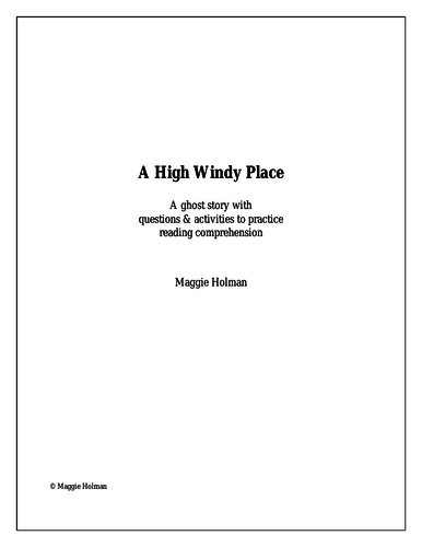 A High Windy Place: A ghost story with reading comprehension tasks