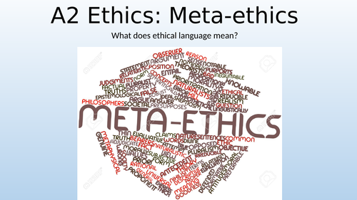 Eduqas / WJEC A Level Religious Studies - Ethics Theme 1 DEF: Intro to Meta-Ethics