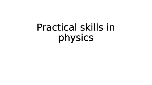 Practical Skills in Physics: GCSE