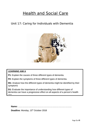 Unit 17 - Learning Aim A - Caring for Individuals with Dementia Coursework Booklet