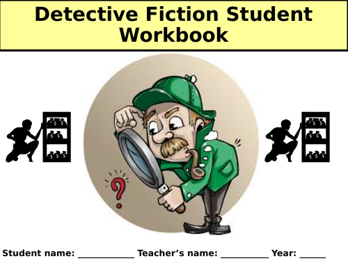Detective Fiction Workbook - KS3 English