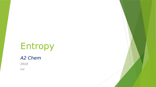 A2 Chem Entropy and Gibbs - Energetics