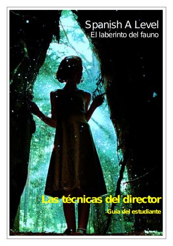 Spanish A Level: El laberinto del fauno: las técnicas del director (Pan's Labyrinth: techniques)
