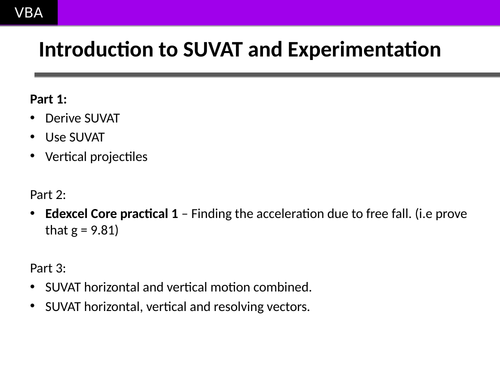 SUVAT and Projectiles (including finding gravity experimentally) (AS Physics Edexcel)